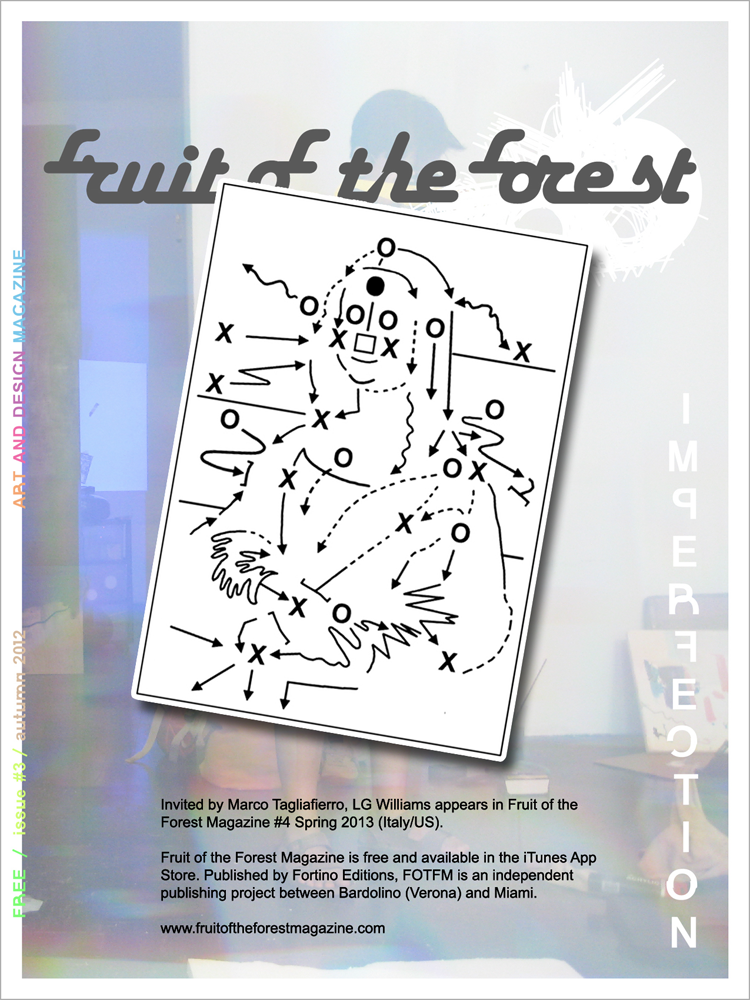 Invited by Marco Tagliafierro, LG Williams appears in Fruit of the Forest Magazine #4 Spring 2013 (Italy/US)