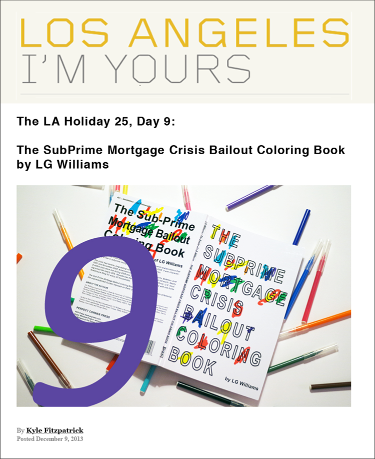 "Los Angeles, I'm Yours: The SubPrime Mortgage Crisis Bailout Coloring Book by LG Williams is ""not only educational but it is artistic—and brilliant!"""