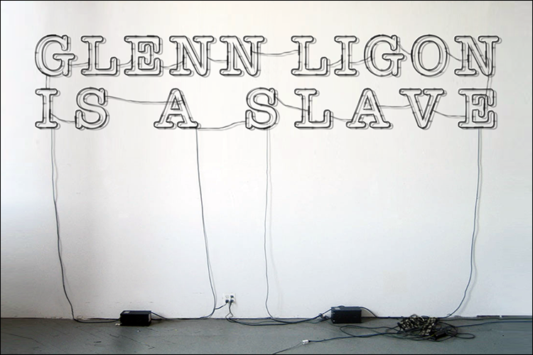 Glenn Ligon Is A Slave