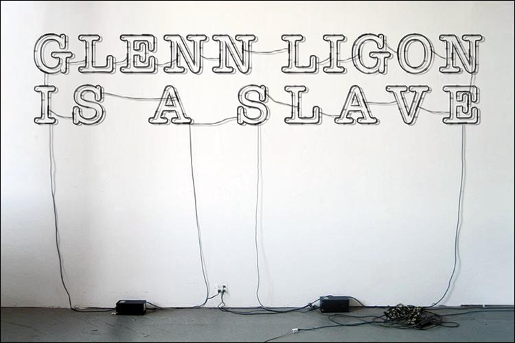 Glenn Ligon Is A Slave