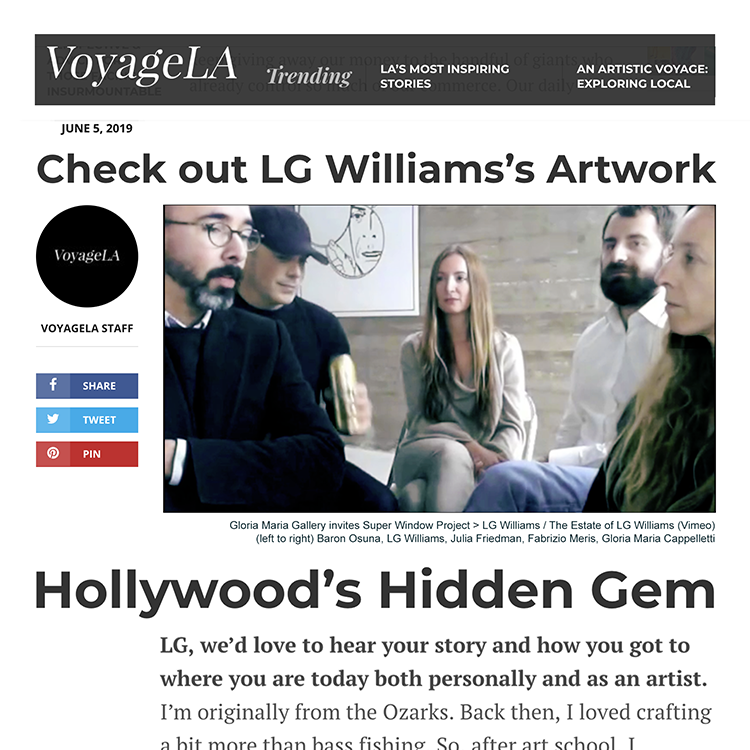 Check out LG Williams's Artwork, VoyageLA Staff Writer, VoyageLA.com, June 5, 2019.