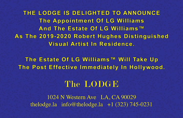 THE LODGE ANNOUNCES The Appointment Of LG Williams As The Robert Hughes Distinguished Visual Artist-In-Residence in Hollywood